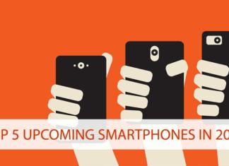 TOP 5 UPCOMING SMARTPHONES